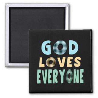 God Loves Everyone Square Magnet