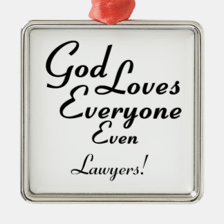 God Loves Lawyers! Christmas Ornament