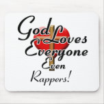 God Loves Rappers! Mouse Pad