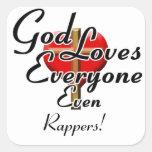 God Loves Rappers! Square Sticker