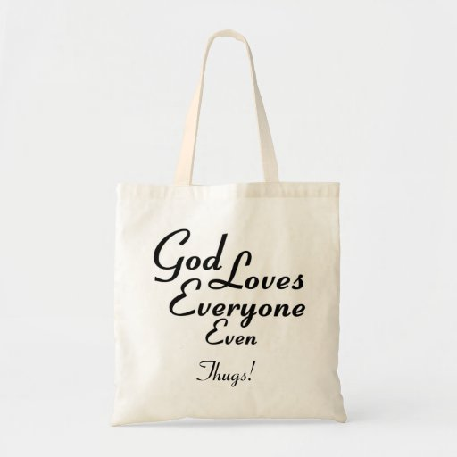 God Loves Thugs! Canvas Bag