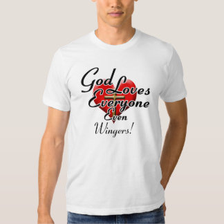 God Loves Wingers! Tshirts
