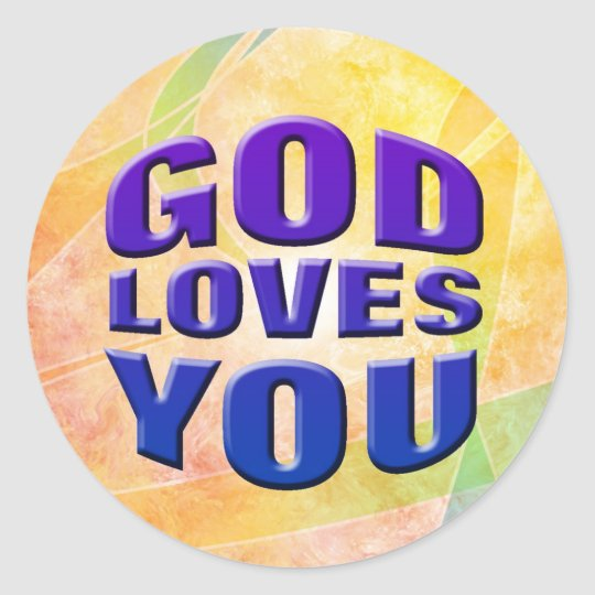 God Loves You #2 Classic Round Sticker
