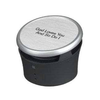 God Loves You And So Do I.ai Bluetooth Speaker