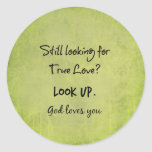 God Loves You Christian Quote Round Sticker