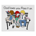 God Loves You Pass it On Poster