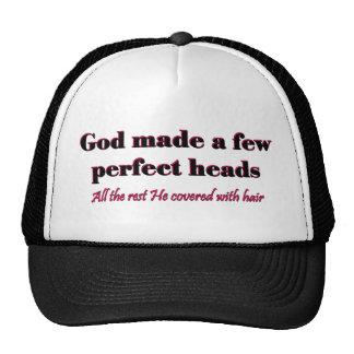 God made a few perfect heads cap