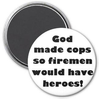 God Made Cops... 7.5 Cm Round Magnet