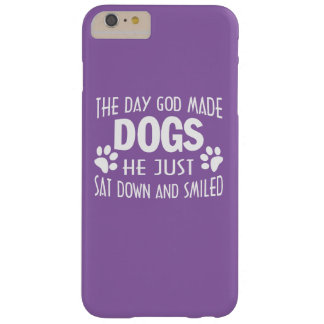 GOD MADE DOGS BARELY THERE iPhone 6 PLUS CASE