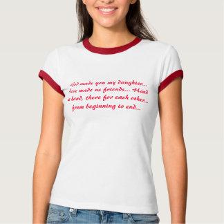 God made you my daughter t-shirt