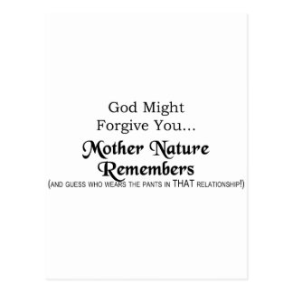 God Might Forgive You, Mother Nature Remembers Postcard