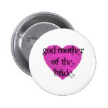 God Mother of the Bride 6 Cm Round Badge