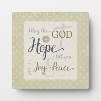 God of Hope Fill You with Joy & Peace Plaque