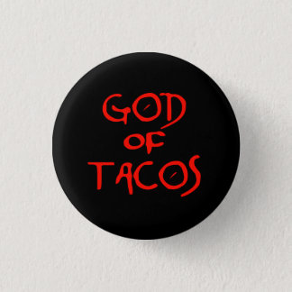 God of Tacos (text only) 3 Cm Round Badge