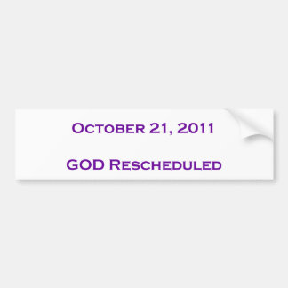 GOD Rescheduled Car Bumper Sticker