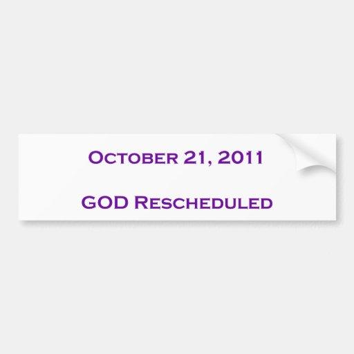 GOD Rescheduled Bumper Sticker