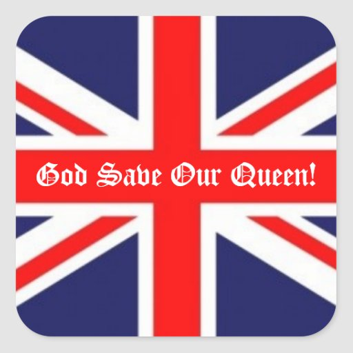God Save Our Queen!-British Flag Square Stickers