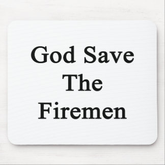 God Save The Firemen Mouse Pad