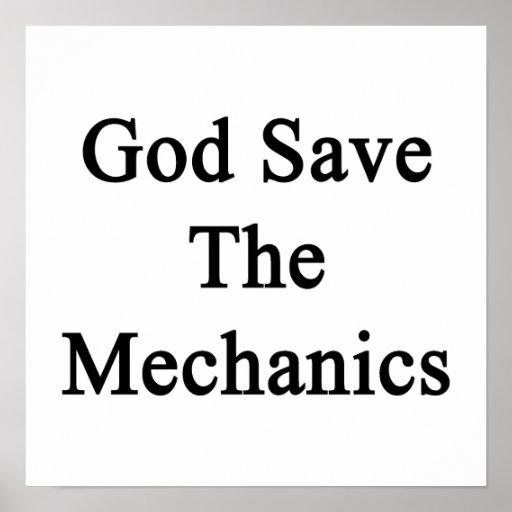 God Save The Mechanics Print