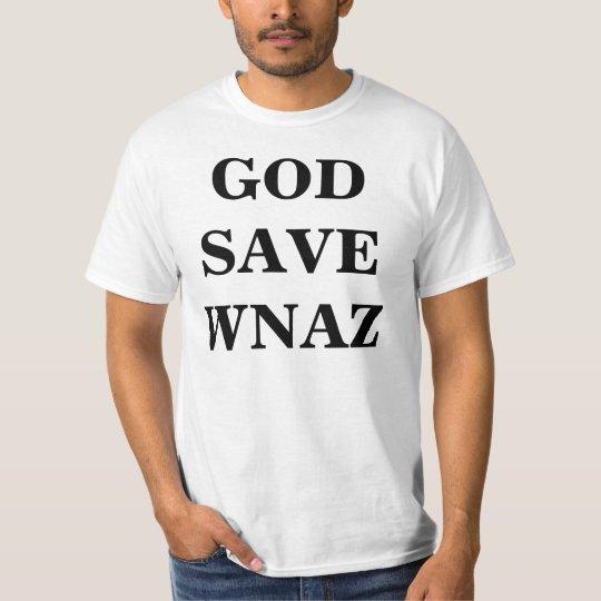 God Save WNAZ T-Shirt