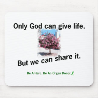 God Sharing Life Mouse Pads