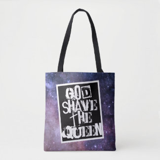 God Shave the Queen SB Tote Bag