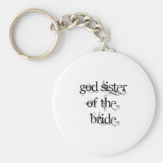 God Sister of the Bride Basic Round Button Key Ring