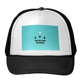 God so loved the world.... trucker hat