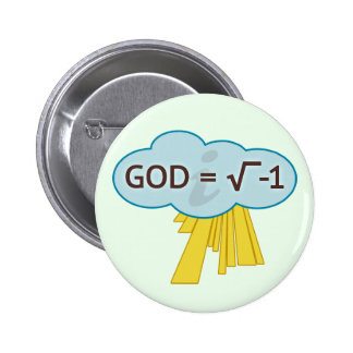 God = Square Root of -1 Pin-Back Button