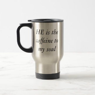 God wakes us up and helps us to start the day! travel mug