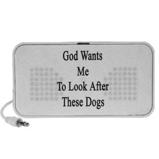 God Wants Me To Look After These Dogs iPod Speakers