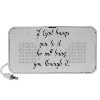 God will bring you through it. travelling speakers