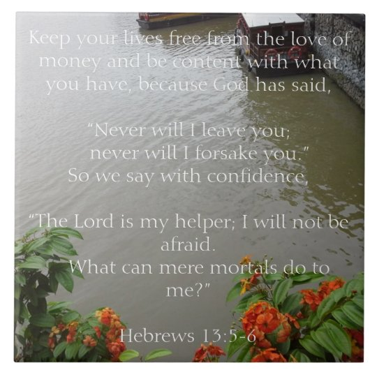God will never leave you. Christian Gift Tile