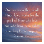 God works for the good bible verse sunrise poster