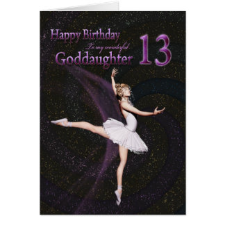 Goddaughter age 13, a ballerina birthday card