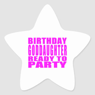 Goddaughters Birthday Goddaughter Ready to Party Star Sticker