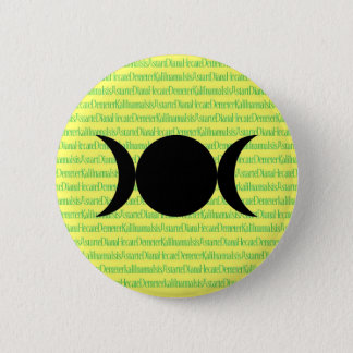 Goddess Chant (yellow) 6 Cm Round Badge