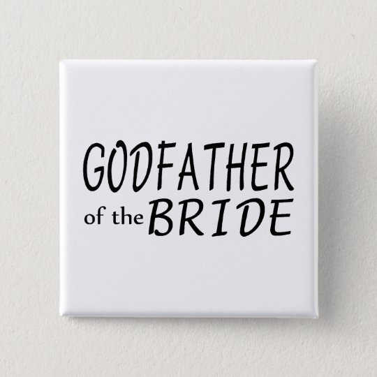 Godfather Of The Bride 15 Cm Square Badge