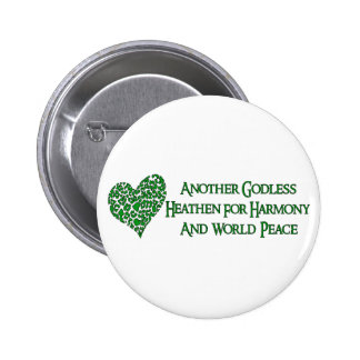 Godless For World Peace 6 Cm Round Badge