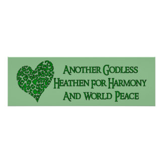 Godless For World Peace Poster