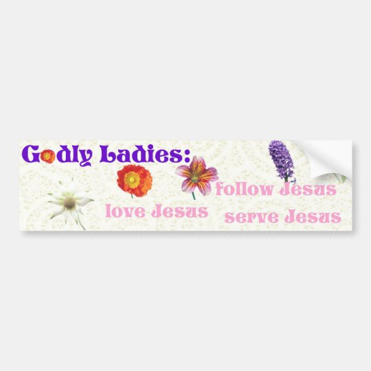 Godly Ladies Bumper Sticker