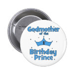 Godmother of the 1st Birthday Prince 6 Cm Round Badge