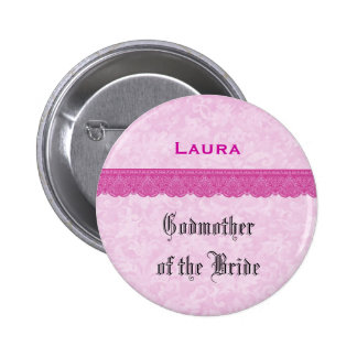 Godmother of the Bride Pink Lace Ribbon 6 Cm Round Badge