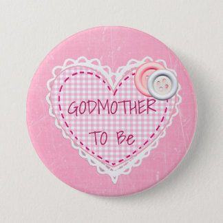 Godmother To Be Quilted Heart Baby Shower Button