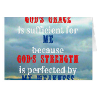 God's grace is sufficient for me greeting card