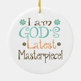 Gods Latest Masterpiece Christmas Tree Ornament