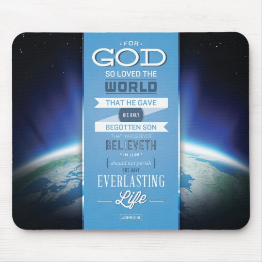 God's Love Mousepad - John 3:16 Bible Verse