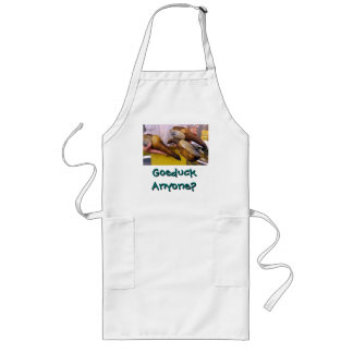 Goeduck Anyone? Long Apron