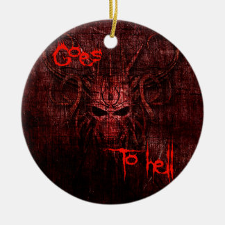 Goes to hell christmas ornament