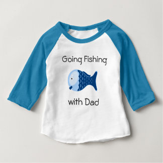 Going Fishing with Dad Toddlers Shirt